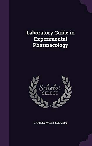 9781341022432: Laboratory Guide in Experimental Pharmacology