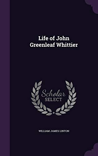 9781341055492: Life of John Greenleaf Whittier