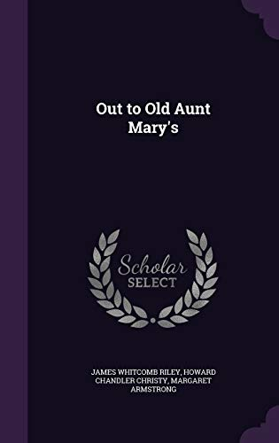 9781341055614: Out to Old Aunt Mary's