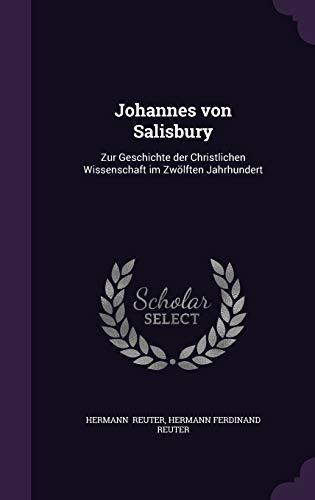 9781341062322: Johannes von Salisbury: Zur Geschichte der Christlichen Wissenschaft im Zwölften Jahrhundert