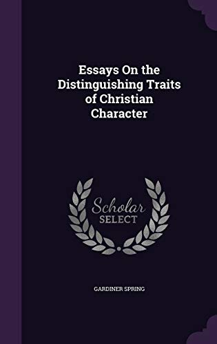 9781341067549: Essays on the Distinguishing Traits of Christian Character