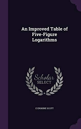 9781341070266: An Improved Table of Five-Figure Logarithms