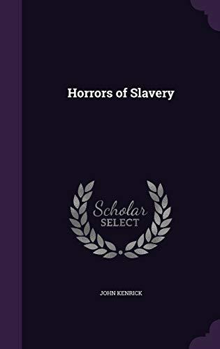 9781341073090: Horrors of Slavery