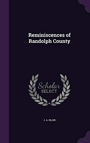 9781341079436: Reminiscences of Randolph County