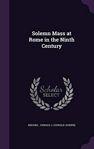 9781341081804: Solemn Mass at Rome in the Ninth Century