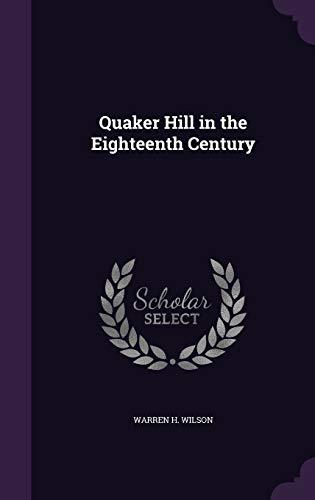 9781341082061: Quaker Hill in the Eighteenth Century