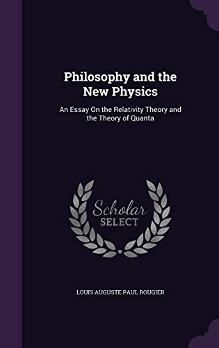 9781341099649: Philosophy and the New Physics: An Essay on the Relativity Theory and the Theory of Quanta
