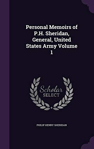 9781341105623: Personal Memoirs of P.H. Sheridan, General, United States Army Volume 1
