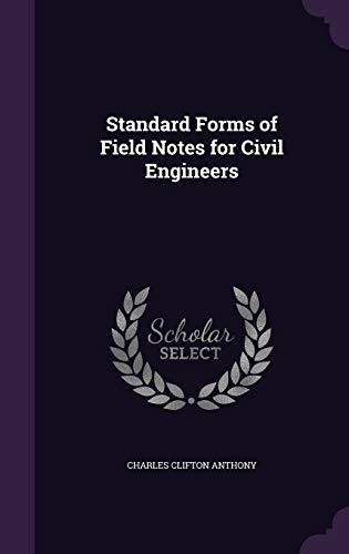 9781341124495: Standard Forms of Field Notes for Civil Engineers