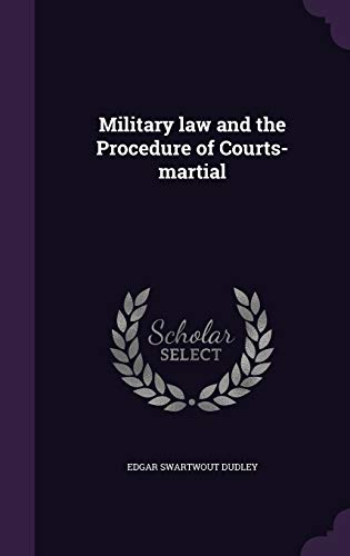 9781341127113: Military Law and the Procedure of Courts-Martial