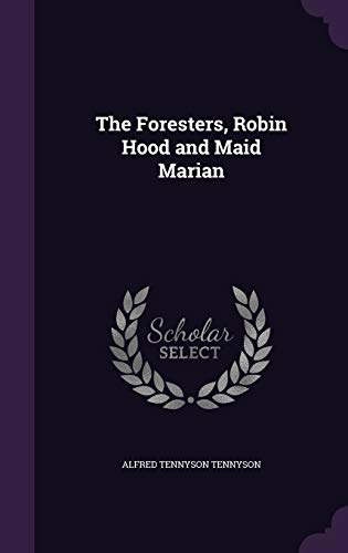 9781341139994: The Foresters, Robin Hood and Maid Marian
