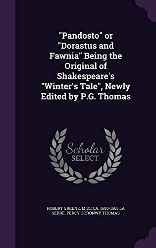 9781341158087: Pandosto or Dorastus and Fawnia Being the Original of Shakespeare's Winter's Tale, Newly Edited by P.G. Thomas
