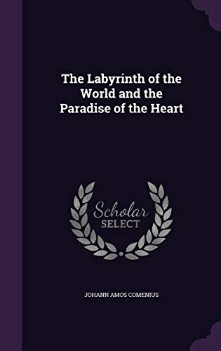 9781341160516: The Labyrinth of the World and the Paradise of the Heart