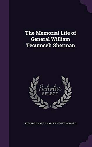 9781341169632: The Memorial Life of General William Tecumseh Sherman