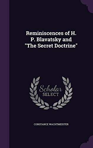 "9781341172328: Reminiscences of H. P. Blavatsky and ""The Secret Doctrine"""
