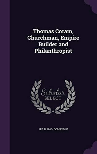 9781341179525: Thomas Coram, Churchman, Empire Builder and Philanthropist
