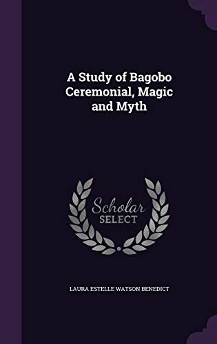 9781341183454: A Study of Bagobo Ceremonial, Magic and Myth