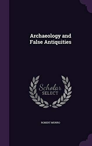 9781341188176: Archaeology and False Antiquities