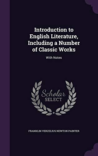 9781341201196: Introduction to English Literature, Including a Number of Classic Works: With Notes