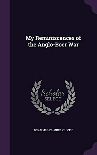 9781341210310: My Reminiscences of the Anglo-Boer War