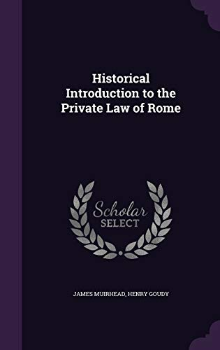 9781341214806: Historical Introduction to the Private Law of Rome