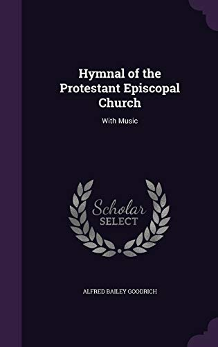 9781341222733: Hymnal of the Protestant Episcopal Church: With Music