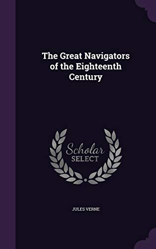 9781341230103: The Great Navigators of the Eighteenth Century