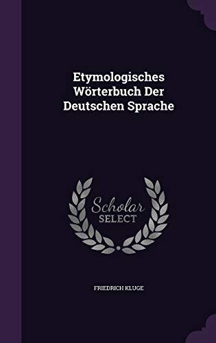 9781341234200: Etymologisches Wörterbuch Der Deutschen Sprache