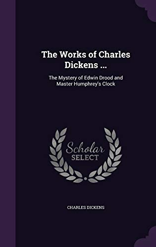 The Works of Charles Dickens .: The: Dickens, Charles