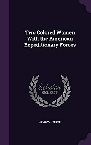 9781341260049: Two Colored Women with the American Expeditionary Forces