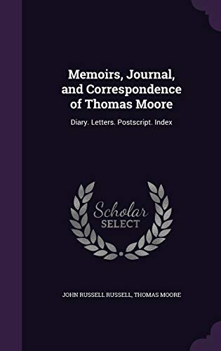 Memoirs, Journal, and Correspondence of Thomas Moore: John Russell Russell,