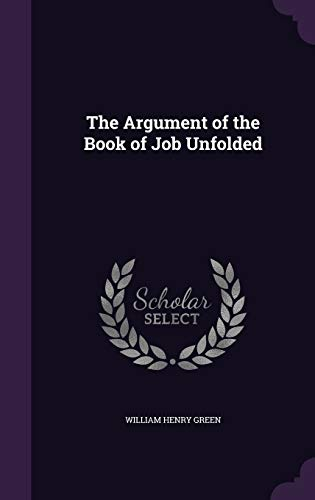 9781341264863: The Argument of the Book of Job Unfolded