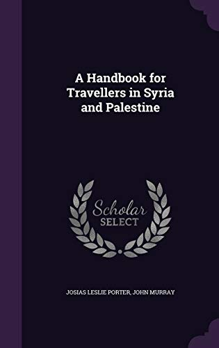 9781341287770: A Handbook for Travellers in Syria and Palestine