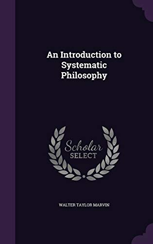 9781341291180: An Introduction to Systematic Philosophy