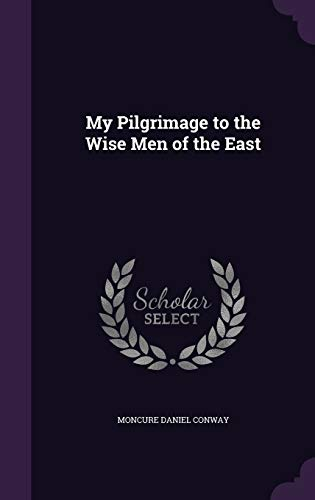 9781341291739: My Pilgrimage to the Wise Men of the East