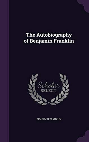 9781341342431: The Autobiography of Benjamin Franklin
