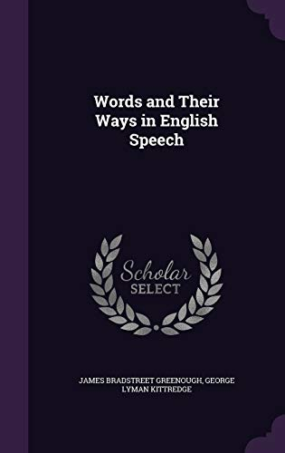9781341345210: Words and Their Ways in English Speech
