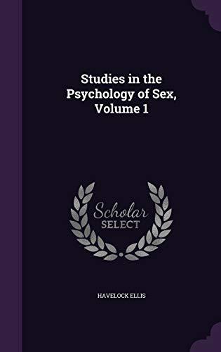 9781341345609: Studies in the Psychology of Sex, Volume 1