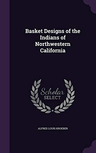 9781341368325: Basket Designs of the Indians of Northwestern California