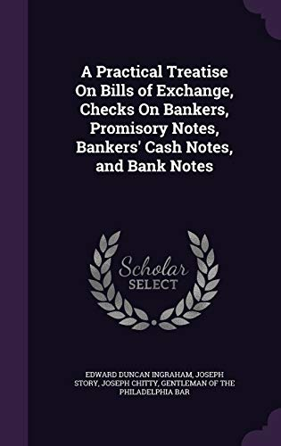 9781341387036: A Practical Treatise on Bills of Exchange, Checks on Bankers, Promisory Notes, Bankers' Cash Notes, and Bank Notes