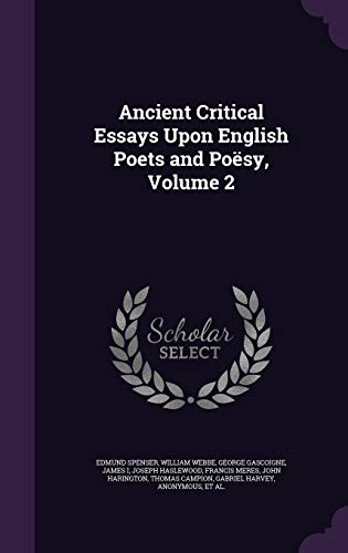 9781341394621: Ancient Critical Essays Upon English Poets and Poesy, Volume 2