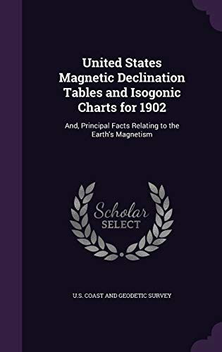 United States Magnetic Declination Tables and Isogonic: U.S. Coast and