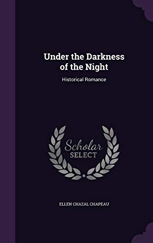 9781341402418: Under the Darkness of the Night: Historical Romance