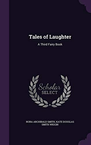 9781341408137: Tales of Laughter: A Third Fairy Book