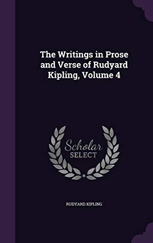 9781341409585: The Writings in Prose and Verse of Rudyard Kipling, Volume 4