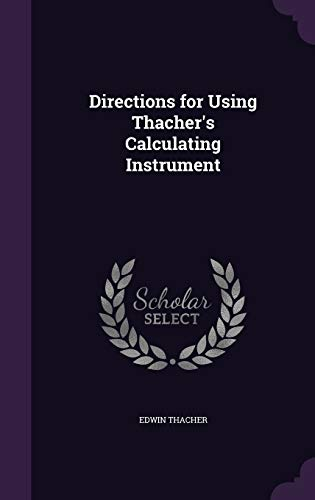 9781341427763: Directions for Using Thacher's Calculating Instrument