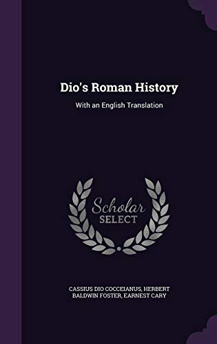 9781341430800: Dio's Roman History: With an English Translation