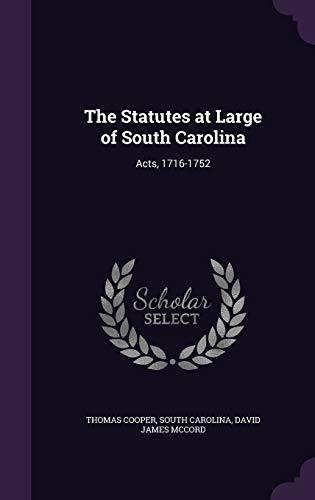 9781341434020: The Statutes at Large of South Carolina: Acts, 1716-1752