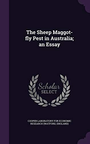9781341458378: The Sheep Maggot-Fly Pest in Australia; An Essay