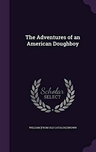 9781341469862: The Adventures of an American Doughboy